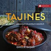 Cover-Bild zu Basan, Ghillie: Tajines - echt marokkanisch & einfach köstlich