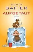 Cover-Bild zu Safier, David: Aufgetaut
