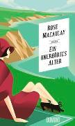 Cover-Bild zu Macaulay, Rose: Ein unerhörtes Alter