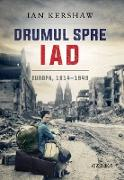 Cover-Bild zu Drumul spre iad (eBook) von Kershaw, Ian