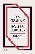 Cover-Bild zu Roller-Coaster (eBook) von Kershaw, Ian