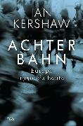 Cover-Bild zu Achterbahn (eBook) von Kershaw, Ian