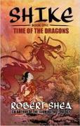 Cover-Bild zu Shea, Robert: Time of the Dragons