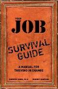 Cover-Bild zu Shea, Gregory: Your Job Survival Guide