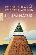 Cover-Bild zu Shea, Robert: Illuminatus! Die Trilogie