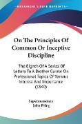 Cover-Bild zu Supernumerary: On The Principles Of Common Or Inceptive Discipline