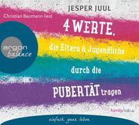 Cover-Bild zu Juul, Jesper: Vier Werte, die Eltern und Jugendliche durch die Pubertät tragen