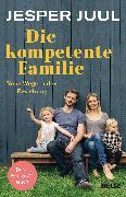 Cover-Bild zu Juul, Jesper: Die kompetente Familie
