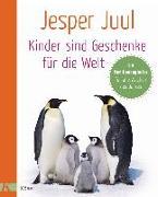 Cover-Bild zu Juul, Jesper: Kinder sind Geschenke für die Welt