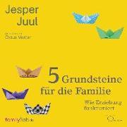 Cover-Bild zu Juul, Jesper: 5 Grundsteine für die Familie