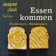 Cover-Bild zu Juul, Jesper: Essen kommen