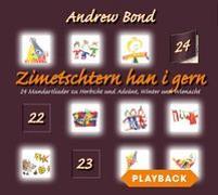 Cover-Bild zu Zimetschtern han i gern, Playback von Bond, Andrew