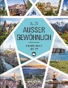 Cover-Bild zu Alles, außer gewöhnlich: Unentdecktes Europa von KUNTH Verlag (Hrsg.)