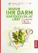 Cover-Bild zu Warum Ihr Darm Kartoffelsalat liebt (eBook) von Kamp, Anne