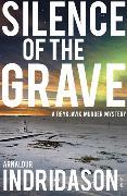 Cover-Bild zu Indridason, Arnaldur: Silence of the Grave
