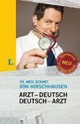 Cover-Bild zu von Hirschhausen, Eckart: Langenscheidt Arzt-Deutsch/Deutsch-Arzt Sonderausgabe