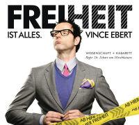 Cover-Bild zu Ebert, Vince: Freiheit ist alles