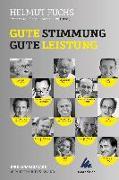 Cover-Bild zu Fuchs, Helmut: Gute Stimmung - gute Leistung
