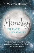Cover-Bild zu Boland, Yasmin: Moonology - Die Magie des Mondes