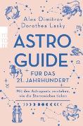 Cover-Bild zu Dimitrov, Alex: Astro-Guide fürs 21. Jahrhundert