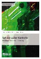 Cover-Bild zu Schüler außer Kontrolle von Bödecker, Florian