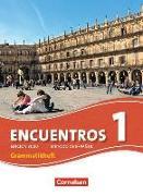 Cover-Bild zu Encuentros 1. Edición 3000. Neue Ausgabe. Grammatikheft von Rathsam, Kathrin