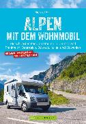 Cover-Bild zu Alpen mit dem Wohnmobil: Die schönsten Panoramatouren (eBook) von Moll, Michael