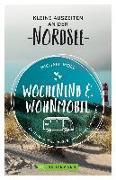 Cover-Bild zu Wochenend und Wohnmobil - Kleine Auszeiten an der Nordsee von Moll, Michael