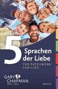 Cover-Bild zu Die 5 Sprachen der Liebe für Patchwork-Familien (eBook) von Chapman, Gary