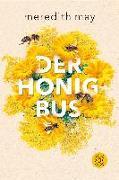 Cover-Bild zu May, Meredith: Der Honigbus