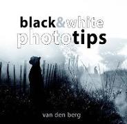 Cover-Bild zu Berg, Heinrich Van Den: Black & White Phototips