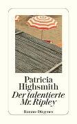 Cover-Bild zu Highsmith, Patricia: Der talentierte Mr. Ripley