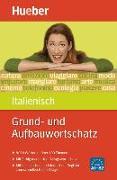 Cover-Bild zu Grund- und Aufbauwortschatz Italienisch von Albertini, Stefano