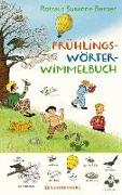 Cover-Bild zu Berner, Rotraut Susanne: Frühlings-Wörterwimmelbuch