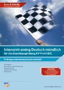 Cover-Bild zu Intensivtraining Deutsch mündlich für die Abschlussprüfung KV Profil B/E von Käppeli-Bühlmann, Susanne