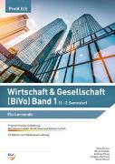 Cover-Bild zu Wirtschaft & Gesellschaft (BiVo) Band 1 von Stadlin, Alois