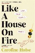 Cover-Bild zu Like A House On Fire von Hulse, Caroline