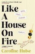 Cover-Bild zu Like A House On Fire (eBook) von Hulse, Caroline