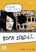 Cover-Bild zu Guastalla, Carlo: Livello A1. Roma 2050 d.C.