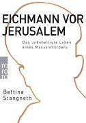 Cover-Bild zu Stangneth, Bettina: Eichmann vor Jerusalem