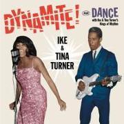 Cover-Bild zu Turner, Ike & Turner (Komponist): Dynamite!+Dance With Ike & Tina Turner's Kings O