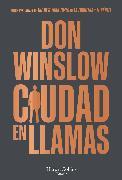 Cover-Bild zu Ciudad en llamas (eBook) von Winslow, Don
