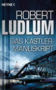 Cover-Bild zu Das Kastler-Manuskript von Ludlum, Robert