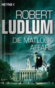 Cover-Bild zu Die Matlock-Affäre von Ludlum, Robert