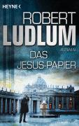 Cover-Bild zu Das Jesus-Papier von Ludlum, Robert