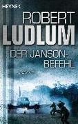 Cover-Bild zu Der Janson-Befehl von Ludlum, Robert