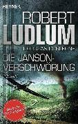 Cover-Bild zu Die Janson-Verschwörung (eBook) von Ludlum, Robert