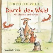 Cover-Bild zu Vahle, Fredrik: Durch den Wald