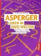 Cover-Bild zu Asperger: Leben in zwei Welten von Preißmann, Christine