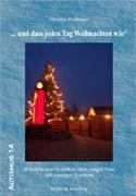 Cover-Bild zu ... und dass jeden Tag Weihnachten wär' von Preissmann, Christine